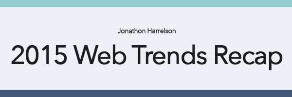 Web Trends 2015 Recap