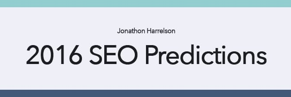 3 SEO Predictions for 2016